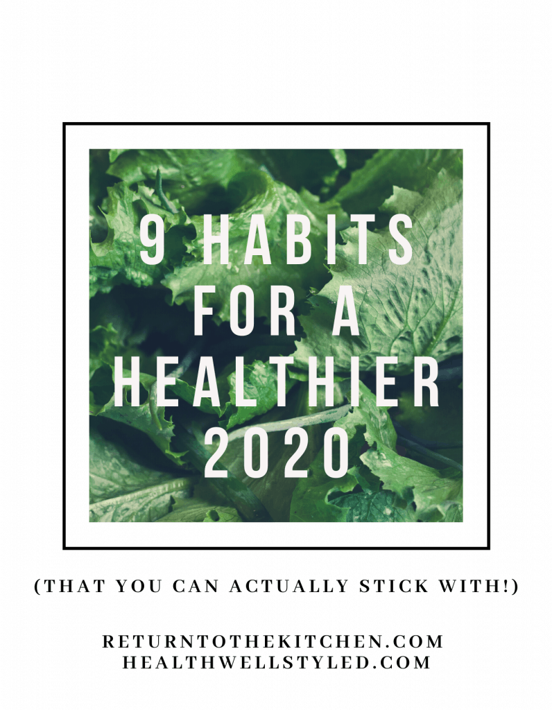 9 habits for a healthier 2020 that you can actually stick with