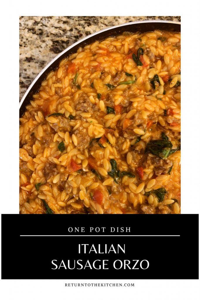 Italian Sausage Orzo