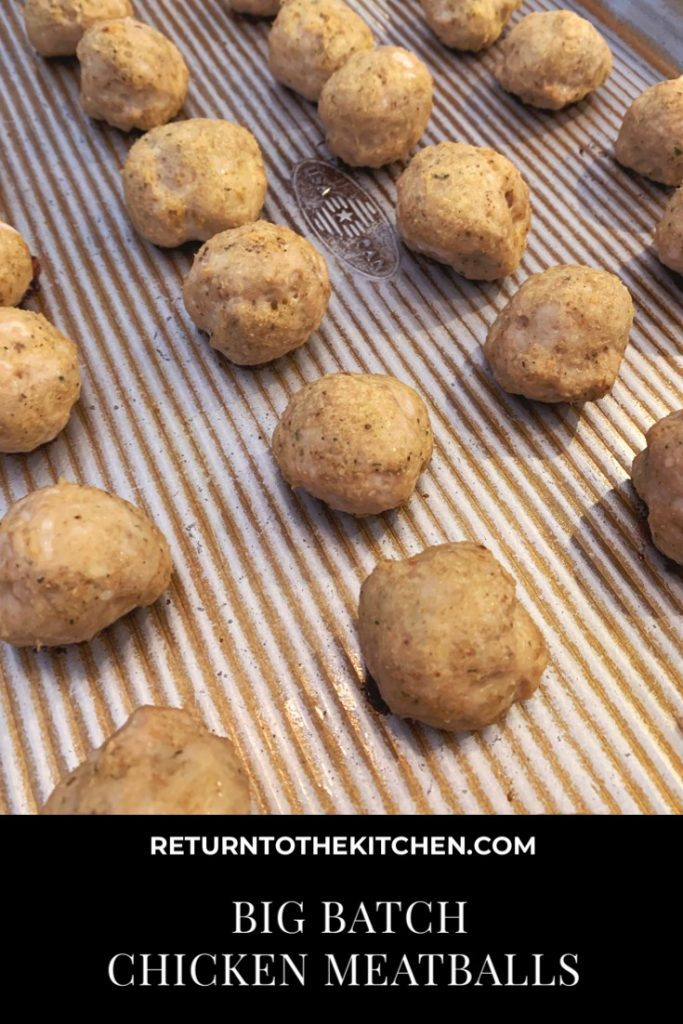 Big Batch chicken meatballs
