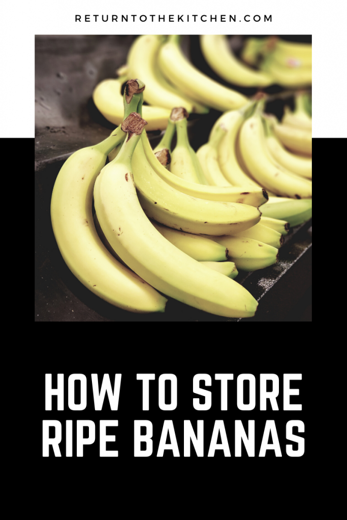 how to store ripe bananas